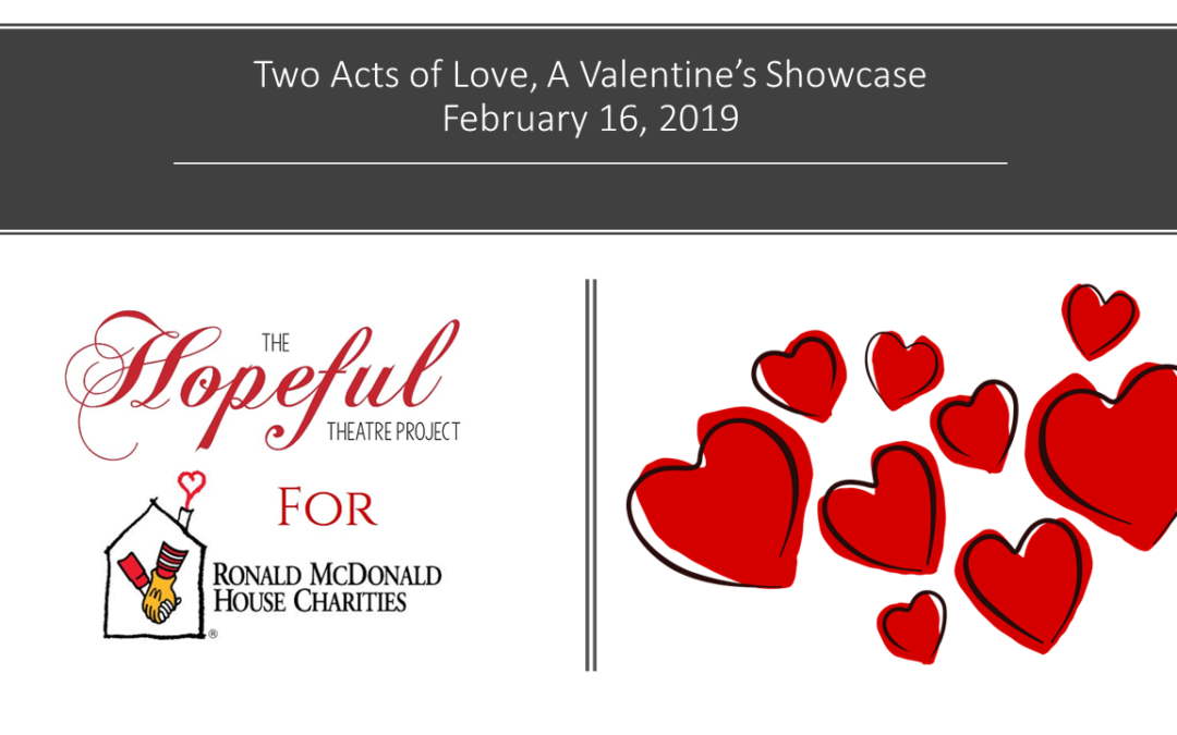 February 16, 2019 – The Hopeful Theatre Project Night for RMH