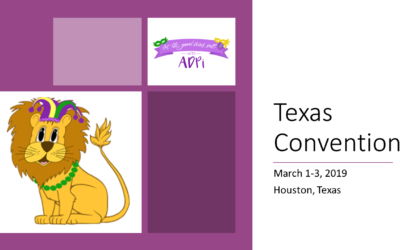 March 1-3, 2019 – Texas ADPi Convention